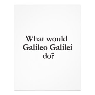 what would galileo galilei do flyer