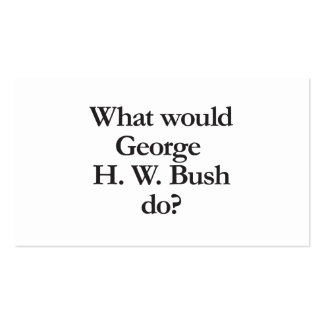 what would george h w bush do business card templates