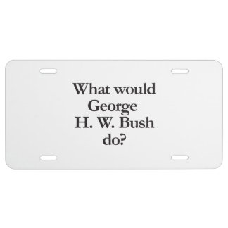 what would george h w bush do license plate