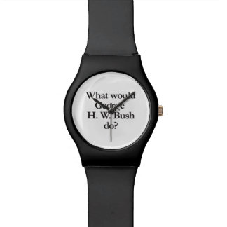 what would george h w bush do wrist watches