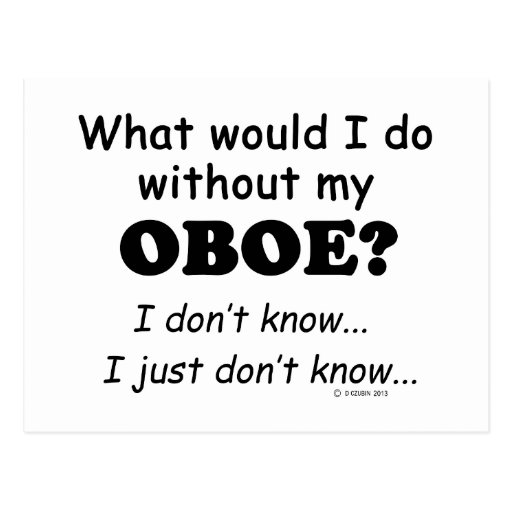 What Would I Do, Oboe Post Cards