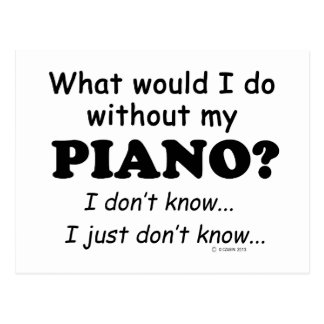 What Would I Do, Piano Postcard