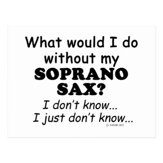 What Would I Do, Soprano Sax Postcard