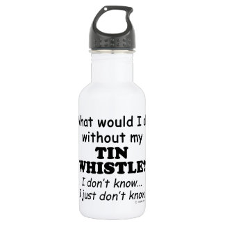 What Would I Do, Tin Whistle 532 Ml Water Bottle