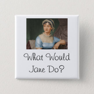 What Would Jane Do? 15 Cm Square Badge