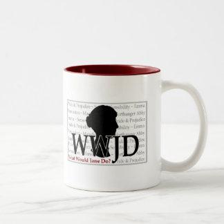 What Would Jane Do?  Mug