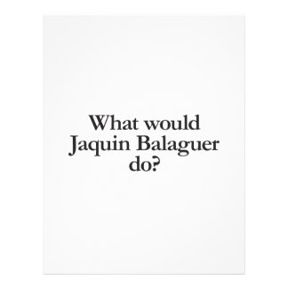 what would jaquin balaguer do flyer design