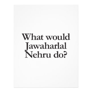 what would jawaharlal nehru do flyers