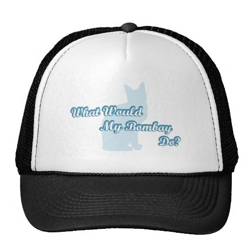 What would my Bombay do? Trucker Hat
