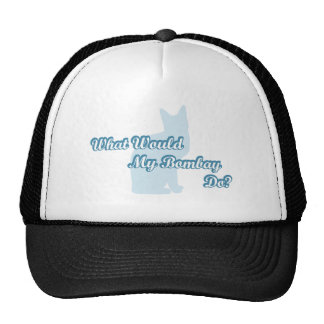 What would my Bombay do Trucker Hat