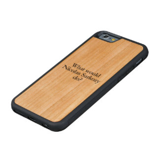 what would nicolas sarkozy do carved® cherry iPhone 6 bumper