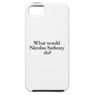what would nicolas sarkozy do tough iPhone 5 case