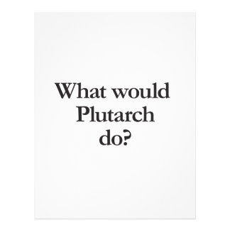 what would plutarch do flyer design