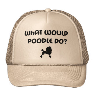 What Would Poodle Do? Trucker Hats