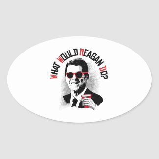 What Would Reagan Do? Oval Sticker
