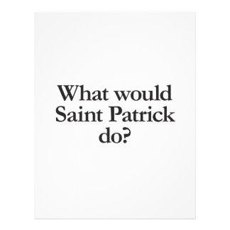 what would saint patrick do flyer design