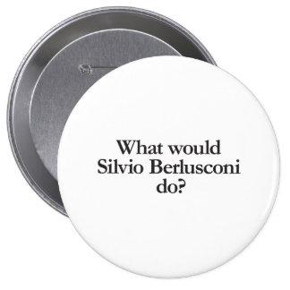 what would silvio berlusconi do pin