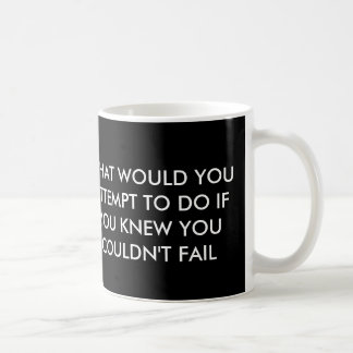 What would you attempt mug