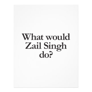 what would zail singh do.ai full color flyer