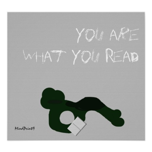 What You Read Poster