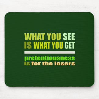 What You See Is What You Get mousepad