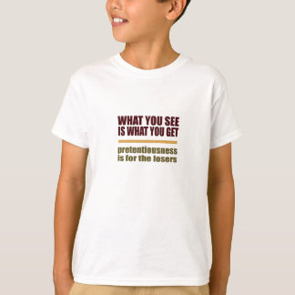 What You See Is What You Get shirt
