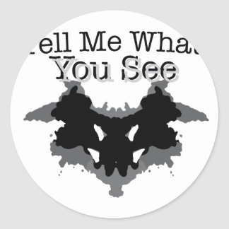 What You See Round Sticker