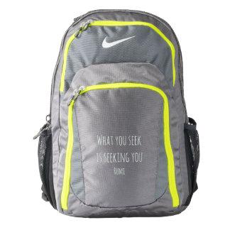 What You Seek Is Seeking You Backpack