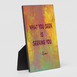 What You seek Rumi Quote Typography Plaque