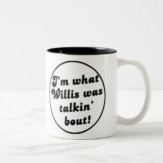 What you talkin' bout Willis?  - Vintage Mug! Two-Tone Mug