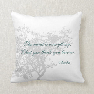 What You Think You Become Quote - Buddha Pillows