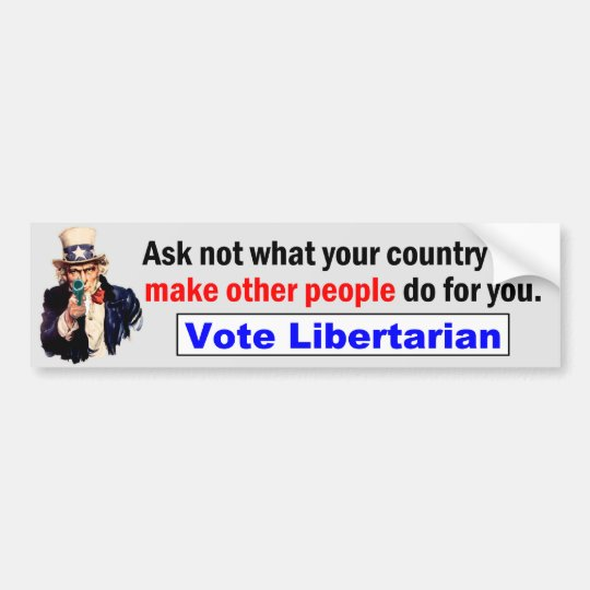 What Your Country Can Make Others Do Bumper Sticker