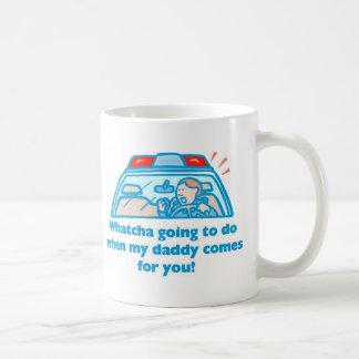 Whatcha going to do coffee mugs