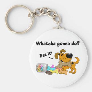 Whatcha gonna do keychain
