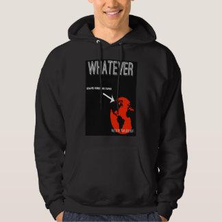 Whatever/armed & stupid hoodie