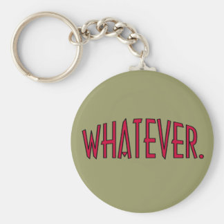 Whatever. Basic Round Button Key Ring