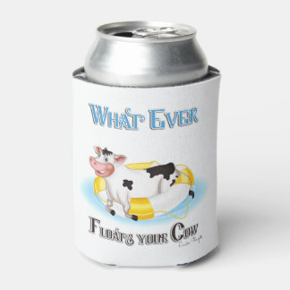 Whatever Floats Your Cow Can Cooler
