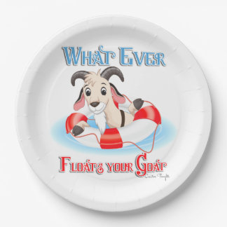 Whatever Floats Your Goat 9 Inch Paper Plate