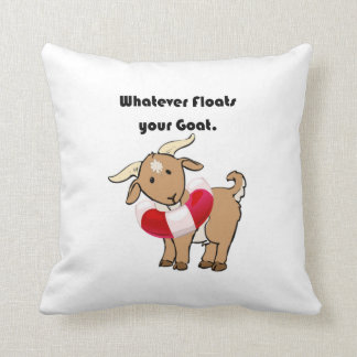Whatever Floats your Goat Life Preserver Cartoon Cushion