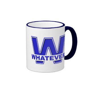 Whatever Funny Mug