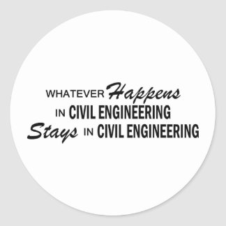 Whatever Happens - Civil Engineering Classic Round Sticker