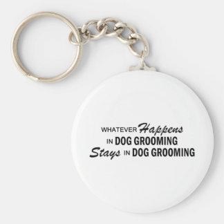 Whatever Happens - Dog Grooming Basic Round Button Key Ring