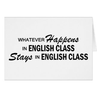 Whatever Happens - English Class Card