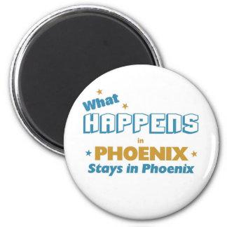 Whatever happens in phoenix stays in phoenix magnet