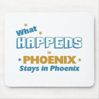 Whatever happens in phoenix stays in phoenix mouse mat