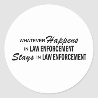 Whatever Happens - Law Enforcement Round Stickers