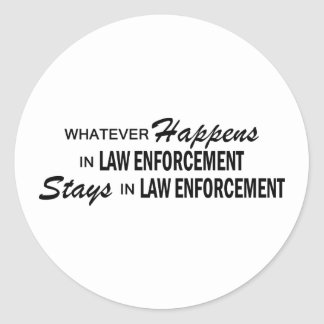 Whatever Happens - Law Enforcement Round Sticker