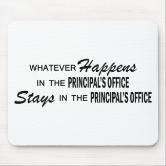 Whatever Happens - Principal's Office Mousepads