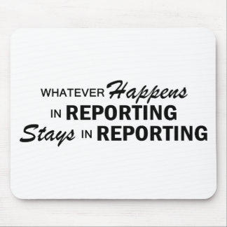 Whatever Happens - Reporting Mouse Mat