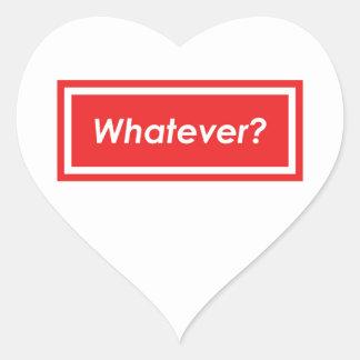 Whatever? Heart Sticker